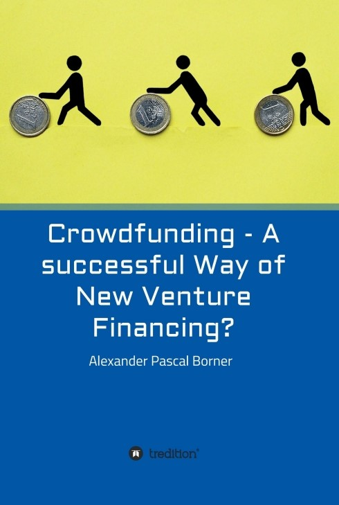 Crowdfunding - A successful Way of New Venture Financing? | Borner, 2016 | Buch (Cover)