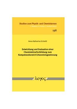 Abbildung von Schmitt | Entwicklung und Evaluation einer Chemielehrerfortbildung zum Kompetenzbereich Erkenntnisgewinnung | 2016 | 198