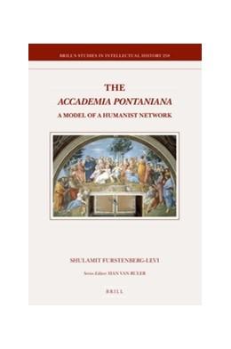 Abbildung von Furstenberg-Levi | The <i>Accademia Pontaniana</i> | 2016 | A Model of a Humanist Network | 258