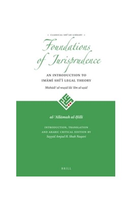 Abbildung von al-Hilli | Foundations of Jurisprudence - An Introduction to Imami Shi'i Legal Theory | 2016 | 1