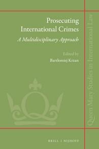 Abbildung von Krzan | Prosecuting International Crimes: A Multidisciplinary Approach | 342 pp. | 2016