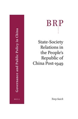 Abbildung von Saich | State-Society Relations in the People's Republic of China Post-1949 | 2016