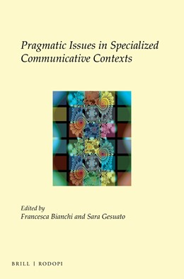 Abbildung von Bianchi / Gesuato | Pragmatic Issues in Specialized Communicative Contexts | 2016 | 29