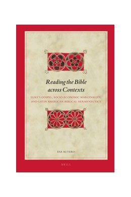 Abbildung von Autero | Reading the Bible across Contexts | 2016 | Luke's Gospel, Socio-Economic ... | 145