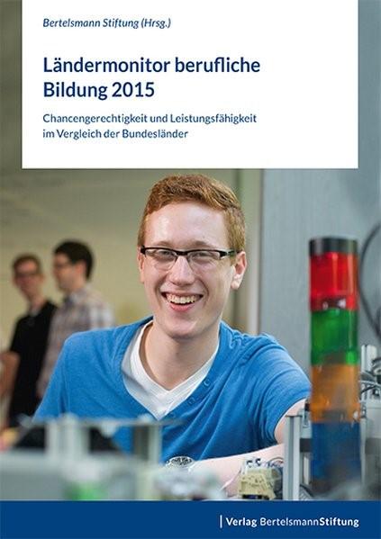 Ländermonitor berufliche Bildung 2015, 2016   Buch (Cover)