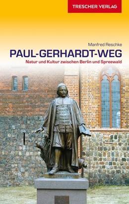 Abbildung von Manfred | Reiseführer Paul-Gerhardt-Weg | 1. Auflage | 2017 | Natur und Kultur zwischen Berl...