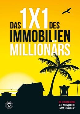 Abbildung von Roski | Das 1x1 des Immobilien Millionärs | 1. Auflage | 2016 | beck-shop.de