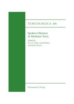 Abbildung von Menz / Csató / Turan | Spoken Ottoman in Mediator Texts | 2016