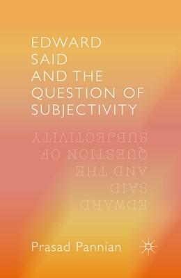 Abbildung von Prasad | Edward Said and the Question of Subjectivity | 1st ed. 2016 | 2016