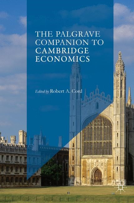 Abbildung von Cord | The Palgrave Companion to Cambridge Economics | 1st ed. 2017 | 2018
