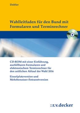 Abbildung von Dobler | Wahlleitfaden für die Personalratswahlen im Bund | 2015 | 2015 | Mit Einführung, ausfüllbaren F...