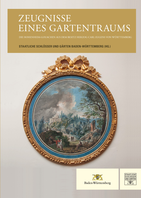 Abbildung von Staatliche Schlösser und Gärten Baden-Württemberg | Zeugnisse eines Gartentraums | 2016