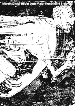Abbildung von Meschede | Martin Disler: Bilder vom Maler | 2016 | Kat. Kunsthalle Bielefeld