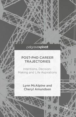 Abbildung von McAlpine / Amundsen | Post-PhD Career Trajectories | 1st ed. 2016 | 2016 | Intentions, Decision-Making an...