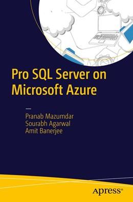 Abbildung von Mazumdar / Agarwal / Banerjee | Pro SQL Server on Microsoft Azure | 1st ed. | 2016