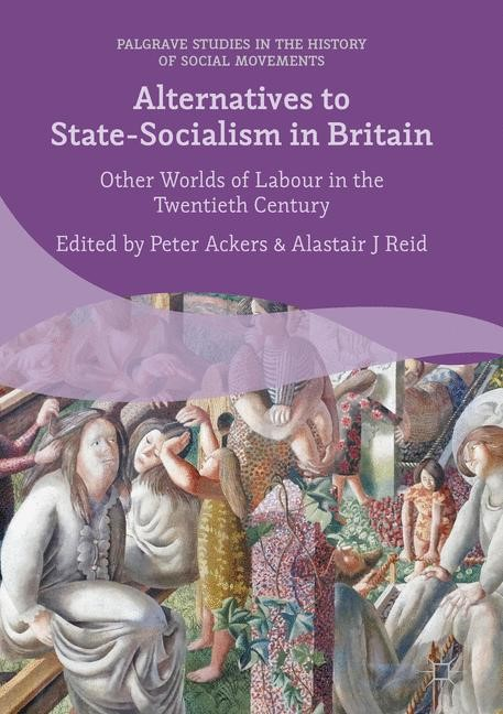 Alternatives to State-Socialism in Britain | Ackers / Reid | 1st ed. 2016, 2016 | Buch (Cover)