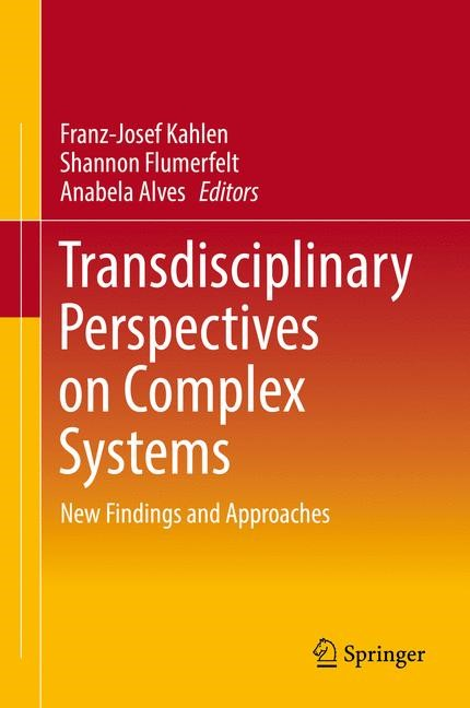 Transdisciplinary Perspectives on Complex Systems | Kahlen / Flumerfelt / Alves | 1st ed. 2017, 2016 | Buch (Cover)