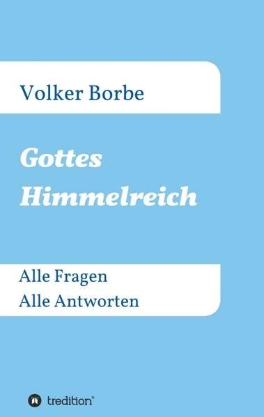 Abbildung von Borbe | Gottes Himmelreich | 2016