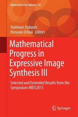 Abbildung von Dobashi / Ochiai | Mathematical Progress in Expressive Image Synthesis III | 1st ed. 2016 | 2016 | Selected and Extended Results ... | 24