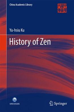 Abbildung von Ku | History of Zen | 1. Auflage | 2016 | beck-shop.de