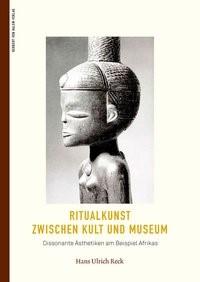 Abbildung von Hans Ulrich | Ritualkunst zwischen Kult und Museum | 2017
