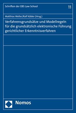 Abbildung von Weller / Köbler | Verfahrensgrundsätze und Modellregeln für die grundsätzlich elektronische Führung gerichtlicher Erkenntnisverfahren | 1. Auflage | 2016 | 10 | beck-shop.de