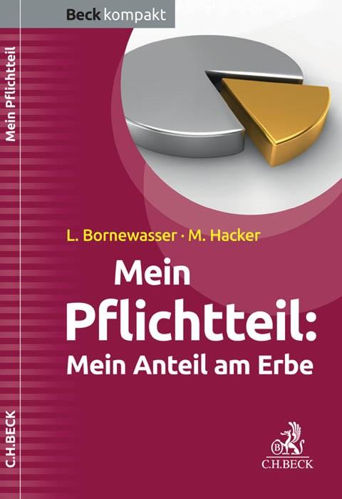 Mein Pflichtteil | Bornewasser / Hacker, 2016 | Buch (Cover)