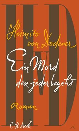 Abbildung von Doderer, Heimito von | Ein Mord den jeder begeht | 1. Auflage | 2016 | beck-shop.de