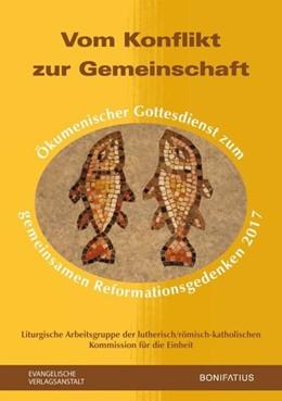 Abbildung von Dieter / Thönissen | Vom Konflikt zur Gemeinschaft | 1. Auflage | 2016 | beck-shop.de