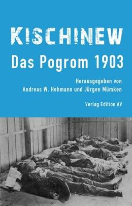 Abbildung von Hohmann / Mümken | Kischinew | 2015 | Das Pogrom 1903