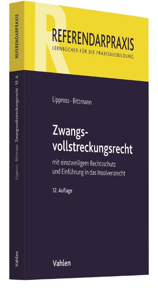 Abbildung von Lippross / Bittmann | Zwangsvollstreckungsrecht | 12. Auflage | 2017
