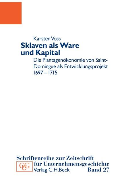 Cover: Karsten Voss, Sklaven als Ware und Kapital