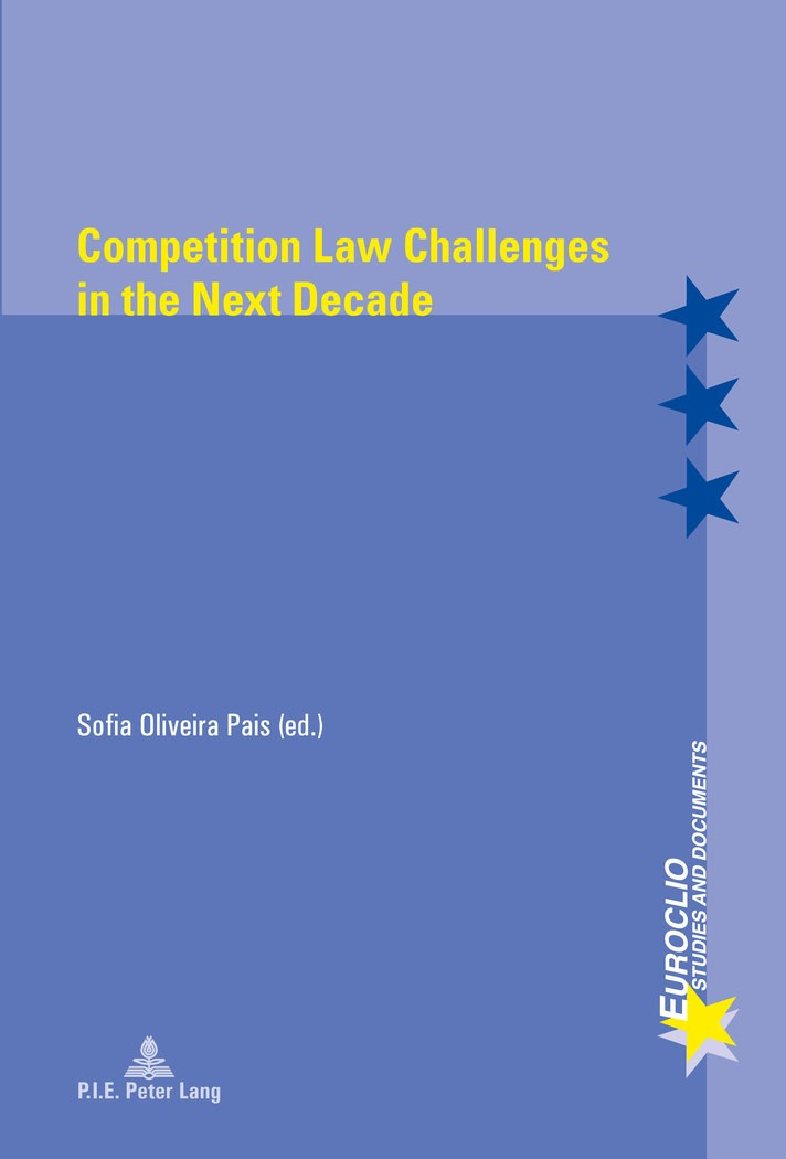 Abbildung von Oliveira Pais | Competition Law Challenges in the Next Decade | 2016