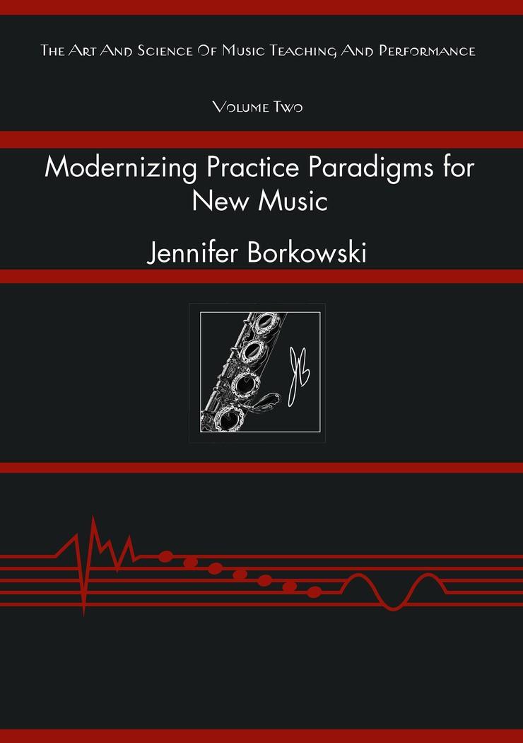 Modernizing Practice Paradigms for New Music | Borkowski, 2016 | Buch (Cover)