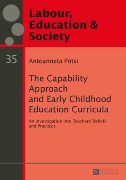 Abbildung von Potsi | The Capability Approach and Early Childhood Education Curricula | 1. Auflage | 2016 | 35 | beck-shop.de