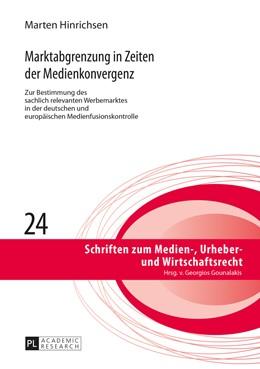 Abbildung von Hinrichsen | Marktabgrenzung in Zeiten der Medienkonvergenz | 2016 | Zur Bestimmung des sachlich re... | 24