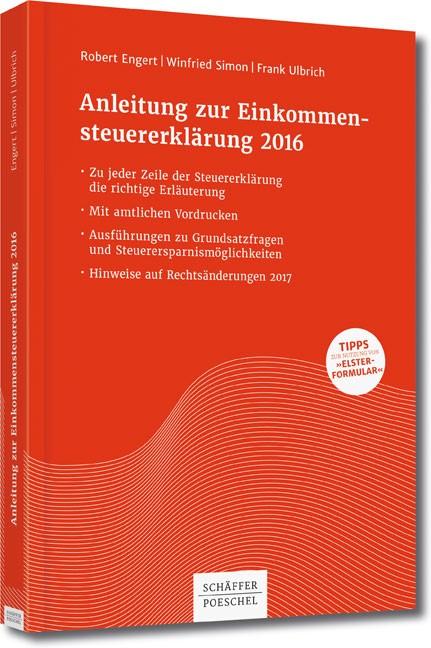 Anleitung zur Einkommensteuererklärung 2016 | Engert / Simon / Ulbrich, 2016 | Buch (Cover)