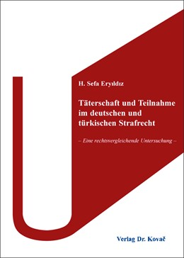 Abbildung von Eryildiz | Täterschaft und Teilnahme im deutschen und türkischen Strafrecht | 2016 | – Eine rechtsvergleichende Unt... | 331