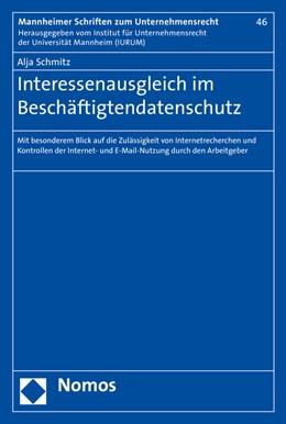 Abbildung von Schmitz | Interessenausgleich im Beschäftigtendatenschutz | 2016 | Mit besonderem Blick auf die Z... | 46
