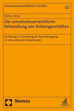 Abbildung von Hassa   Die umsatzsteuerrechtliche Behandlung von Reihengeschäften   1. Auflage   2016   52   beck-shop.de