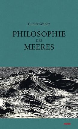 Abbildung von Scholtz | Philosophie des Meeres | 2016