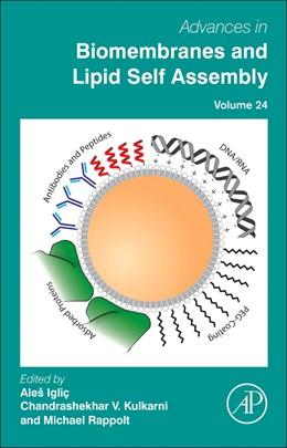Abbildung von Advances in Biomembranes and Lipid Self-Assembly | 2016 | 24