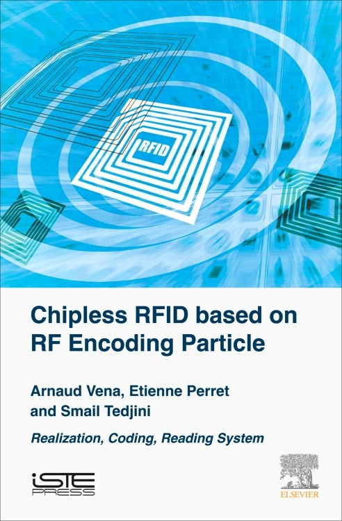 Abbildung von Vena / Perret / Tedjini | Chipless RFID based on RF Encoding Particle | 2016