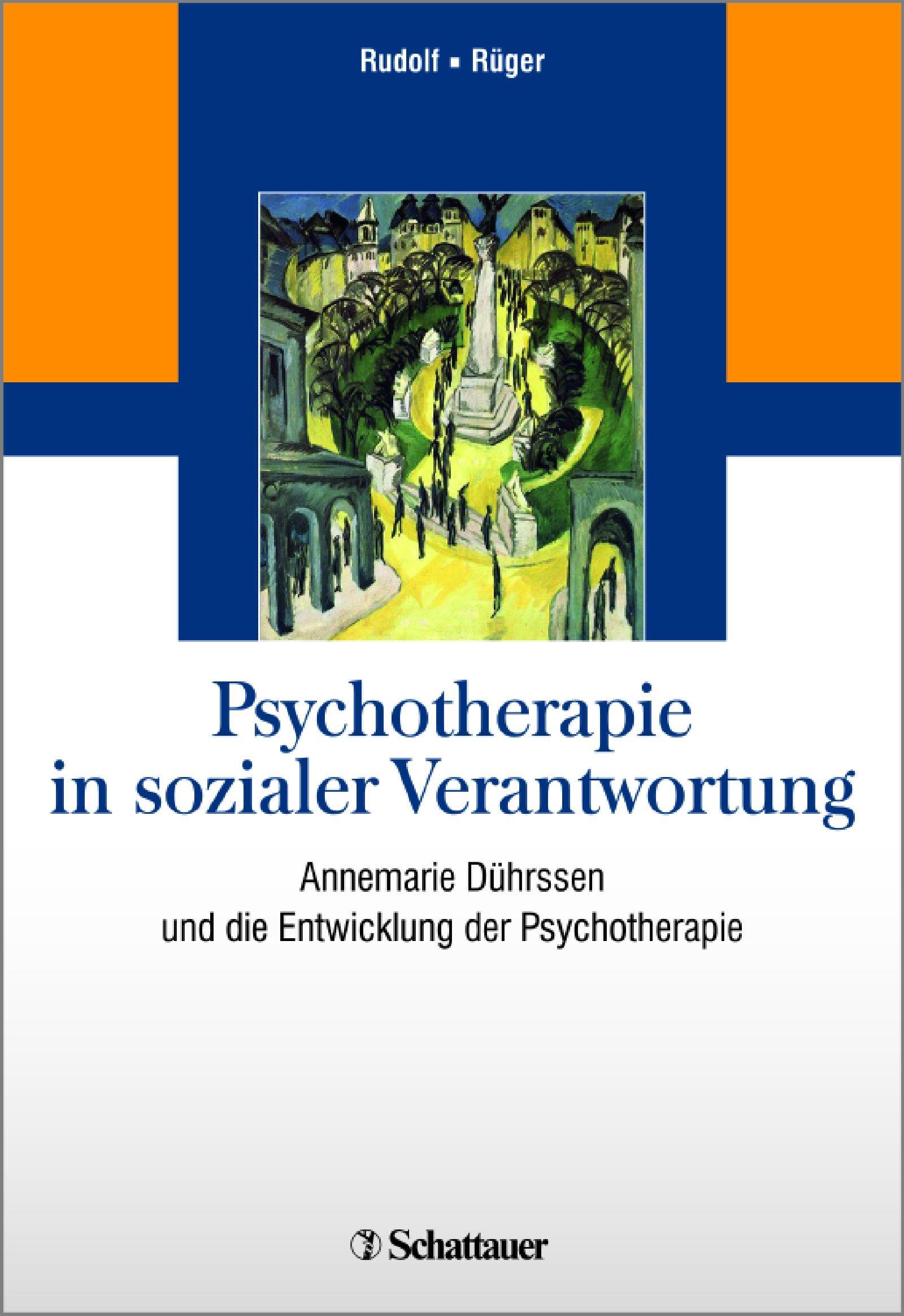 Abbildung von Rudolf / Rüger | Psychotherapie in sozialer Verantwortung | 1. | 2016