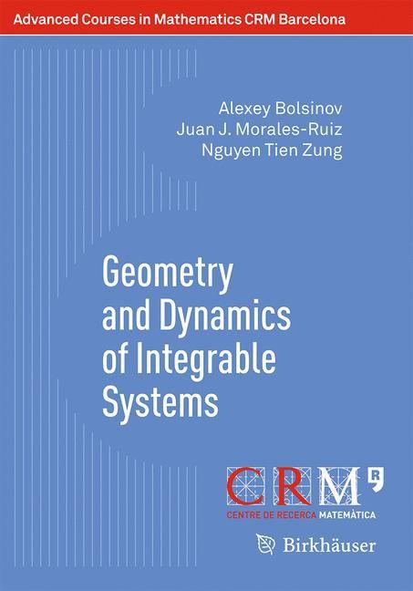 Abbildung von Bolsinov / Miranda / Matveev | Geometry and Dynamics of Integrable Systems | 1st ed. 2016 | 2016