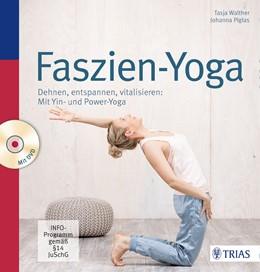 Abbildung von Walther / Piglas   Faszien-Yoga   1. Auflage   2016   beck-shop.de