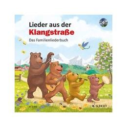 Abbildung von Schäfer | Lieder aus der Klangstraße | 2016 | Das Familienliederbuch. Ausgab...