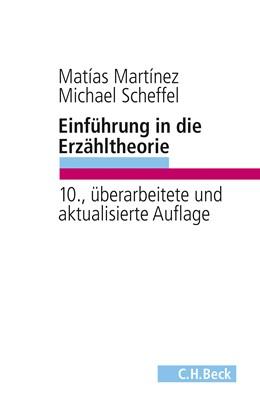 Abbildung von Martínez, Matías / Scheffel, Michael   Einführung in die Erzähltheorie   10., überarbeitete und aktualisierte Auflage   2016