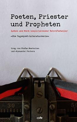 Abbildung von Meetschen / Pschera | Poeten, Priester und Propheten | 2016 | Leben und Werk inspirierender ...