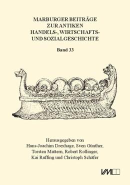 Abbildung von Drexhage / Günther / Mattern / Rollinger / Ruffing / Schäfer | Marburger Beiträge zur Antiken Handels-, Wirtschafts- und Sozialgeschichte 33, 2015 | 2016